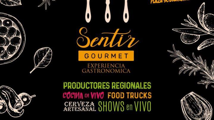 18 al 20 de Abril. Plaza   Sobremonte Segunda edición de «Sentir Gourmet»