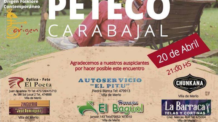 Sábado 20 de abril Peteco Carabajal en Amigos de Merlo