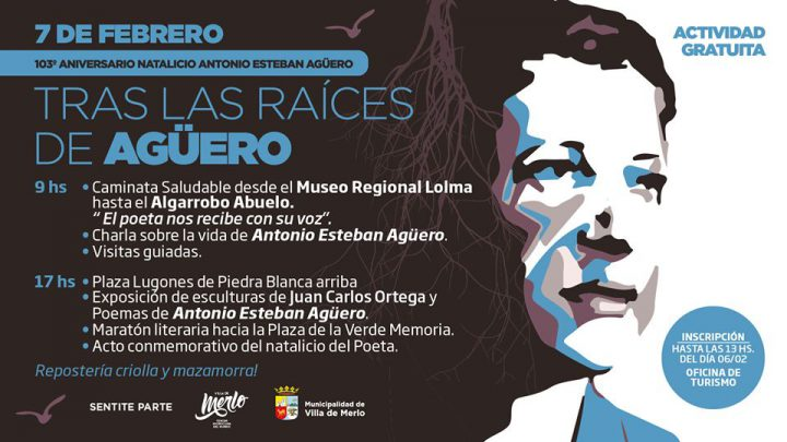 7 DE FEBRERO  Actividades por el 103º Aniversario del natalicio de Antonio Esteban Agüero
