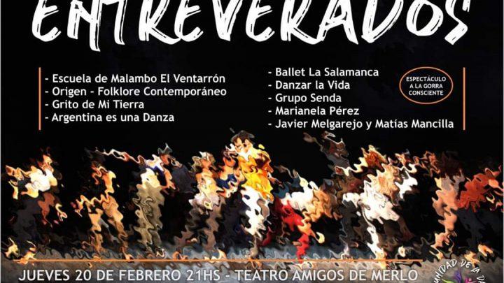 """""""ENTREVERADOS"""" EN AMIGOS DE MERLO 20 de FEBRERO A LAS 21:00 Los ballets de la Villa de Merlo se  «Entreveran»"""